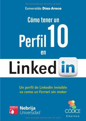 Cómo tener un Perfil 10 en LinkedIn (EMPRESA)