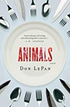 Best the animals a novel Reviews