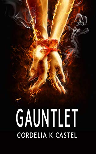 Gauntlet: A Young Adult Dystopian Romance (The Gauntlet Book 1)