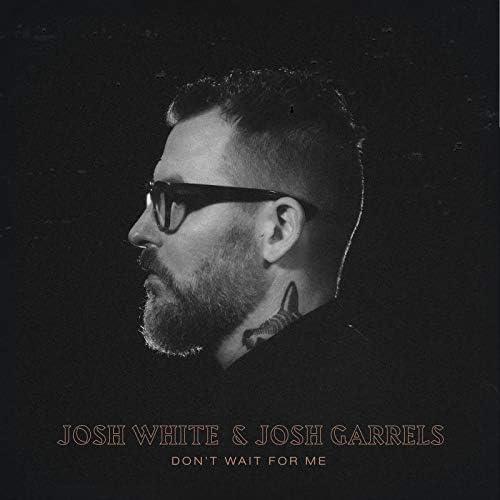 Josh White feat. Josh Garrels
