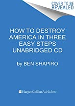 How to Destroy America in Three Easy Steps CD