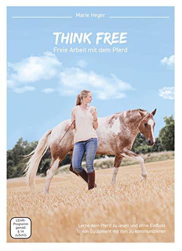 THINK FREE - Freie Arbeit mit dem Pferd