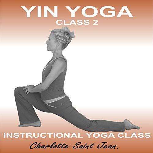 Yin Yoga Class 2 audiobook cover art