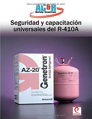 Sequridad y capacitacion universales del R-410A (Spanish Edition)