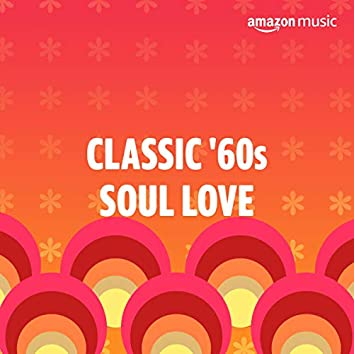 Classic '60s Soul Love Songs