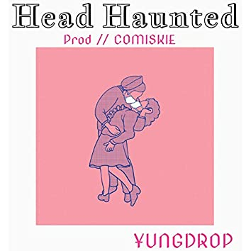Head Haunted