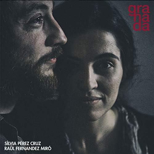 Sílvia Pérez Cruz & Raül Fernandez Miró