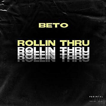 Rollin' Thru
