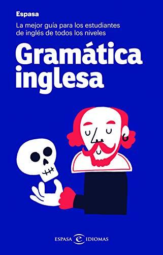 Gramática inglesa: La mejor guía para estudiantes de inglés de todos los niveles (IDIOMAS)