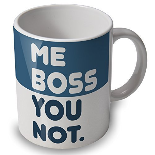 verytea Me Boss You Not - funny mug/cup - great gift or present