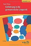 Einführung in die germanistische Linguistik (Germanistik kompakt) - Karin Pittner