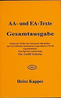 家で人気のあるAA-およびEA-Texte。  Gesamtausgabe:Auf Treffen der Anonymen Alkoholiker und von ..ランキングは何ですか