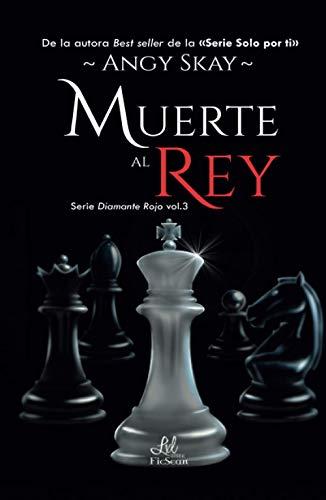 Muerte al Rey (Serie Diamante Rojo)