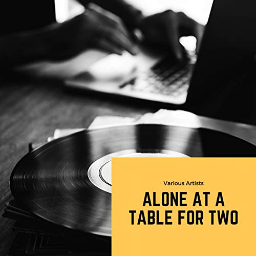 Alone At a Table for Two
