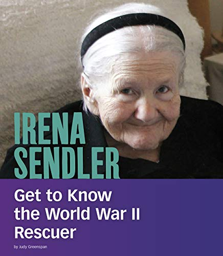 Irena Sendler: Get to Know the World War II Rescuer (People You Should Know)