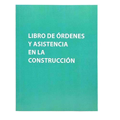 Libro de Órdenes y Asistencia en Obras de Construcción