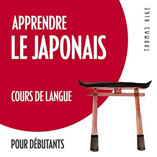 Apprendre le japonais (cours de langue pour débutants)