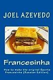 Francesinha: How to make the original Oporto Francesinha