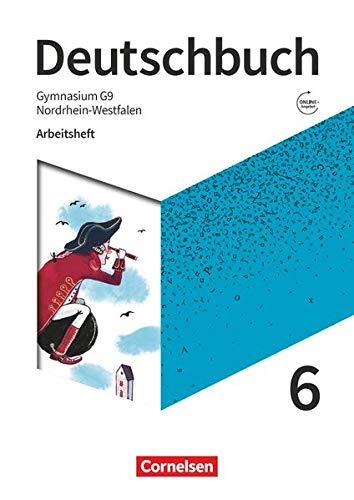 Deutschbuch Gymnasium - Nordrhein-Westfalen - Neue Ausgabe: 6. Schuljahr - Arbeitsheft mit Lösungen