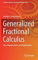 Generalized Fractional Calculus: New Advancements and Applications (Studies in Systems, Decision and Control, 305)