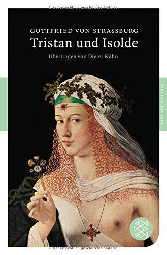 Tristan und Isolde: Roman (Fischer Klassik)
