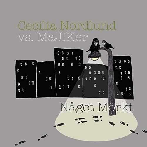 Cecilia Nordlund vs MajiKer