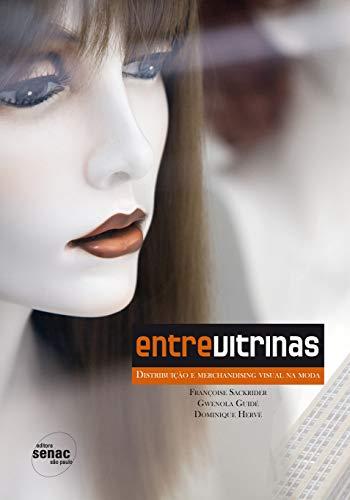 Entre vitrinas distribuição e visual merchandising na moda: Distribuição e Merchandising Visual na Moda