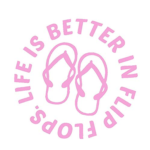 Life is Better in Flip Flops Calcomanía de vinilo circular NOK   Coches, camiones, furgonetas, paredes, ordenador portátil   Rosa   5.5 x 5.5 pulgadas   NOK523