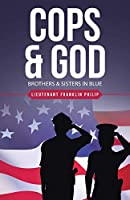 Cops & God: Brothers & Sisters in Blue