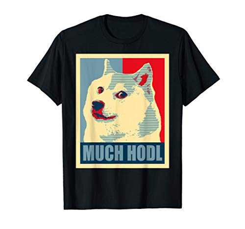 Much HODL Funny Doge Meme Shirt : Dogecoin Cryptocurrency