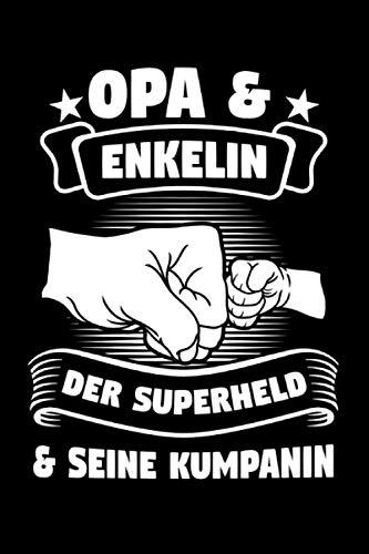 Opa Enkelin Der Superheld & Seine Kumpanin: Opa & Enkelin Notizbuch 6' x 9' Großeltern Geschenk für & Sprüche