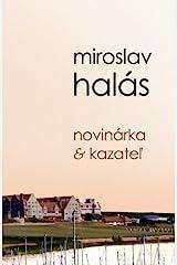 Novinarka & Kazatel (Slovak Edition) Paperback