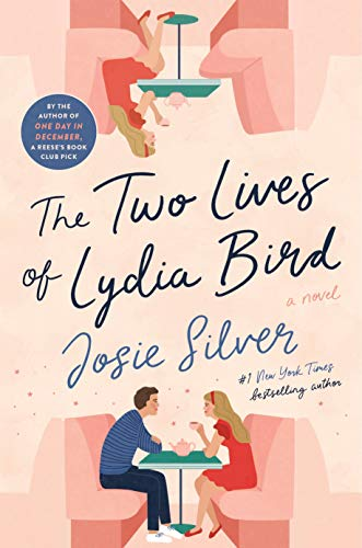 Compare Textbook Prices for The Two Lives of Lydia Bird: A Novel  ISBN 9780593135235 by Silver, Josie