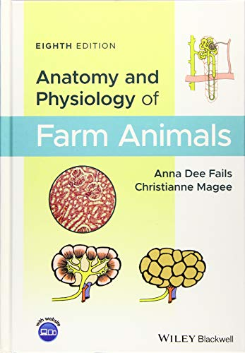 Compare Textbook Prices for Anatomy & Physiology Farm Animals 8th 8 Edition ISBN 9781119239710 by Fails, Anna Dee