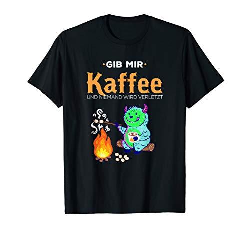 Lustiger Morgenmuffel Spruch Kaffee niemand wird verletzt T-Shirt