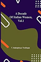 A Decade of Italian Women, vol.1