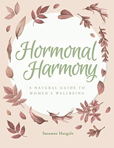Hormonal Harmony: A Natural Guide to Women's Wellbeing