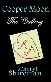 Cooper Moon: The Calling by [Cheryl Shireman]
