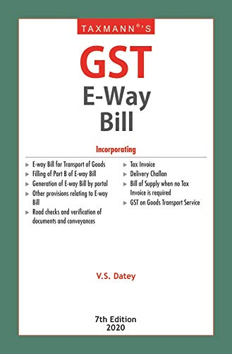 Taxmann's GST E-Way Bill (7th Edition 2020)