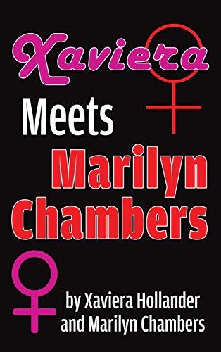 Xaviera Meets Marilyn Chambers (hardback)