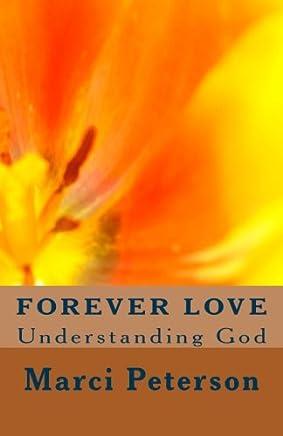 Forever Love: Understanding God