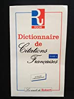 Dictionnaire de citations francaises. de Pierre Oster