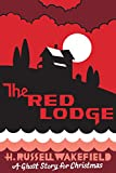 The Red Lodge: A Ghost Story for Christmas (Seth s Christmas Ghost Stories)