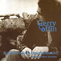 It Ain't Exactly Entertainment by Gerry Goffin