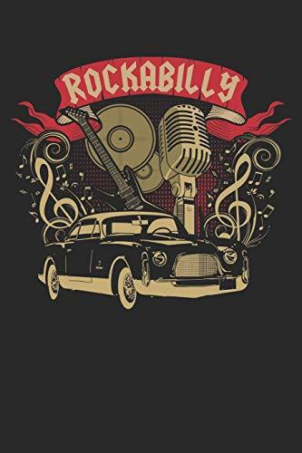 Rockabilly: A5 Liniertes Notebook • Notizbuch • Taschenbuch • Journal • Tagebuch - Ein lustiges Geschenk für Freunde oder die Familie und echte Rock Fans der 50er und 60er