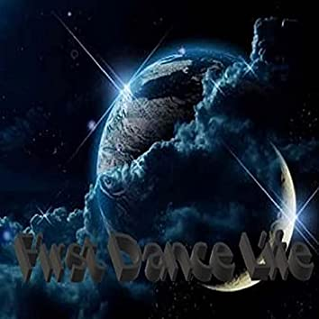 First Dance Life (Live)