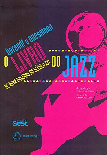 O livro do jazz: de Novas Orleans ao século XXI