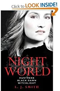 Night World Series 3 Books 9 Titles Collection Set L J Smith RRP: £23.97 Author of Vampire Diaries (Night World Series) (Secret Vampire, Daughters of Darkness, Enchantress, Dark Angel, The Chosen, Soulmate, Huntress, Black Dawn, Witchlight)