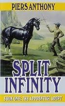 SPLIT INFINITY, BOOK 1 OF THE APPRENTICE ADEPT