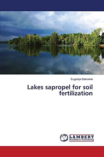 Lakes sapropel for soil fertilization